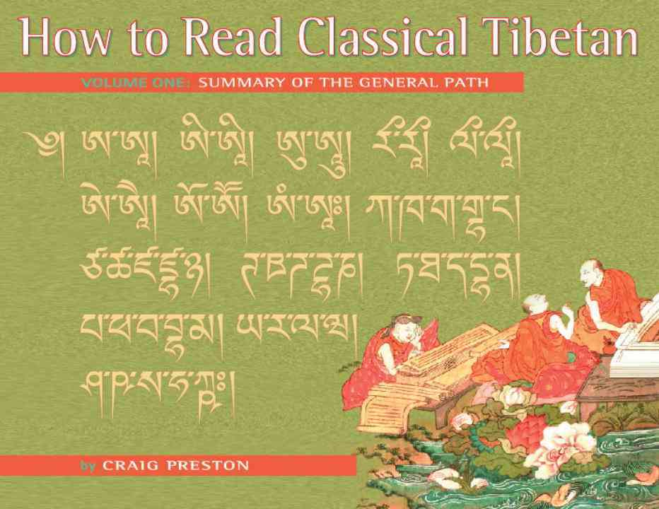 How to Read Classical Tibetan By Preston, Craig